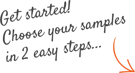 Get Started, Choose your samples in 2 easy steps...